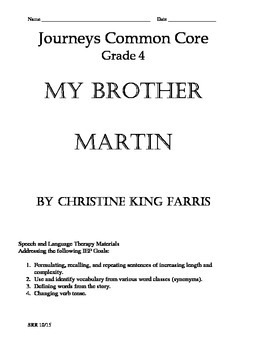 Journeys Common Core 4th - My Brother Martin Supplemental Packet for the SLP