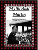 My Brother Martin by Christine King Farris I Have a Dream