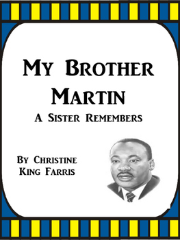 My Brother Martin by Christine King Farris Journeys Grade