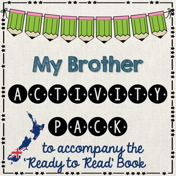 My Brother- Ready to Read New Zealand