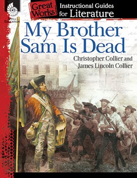 My Brother Sam Is Dead: An Instructional Guide for Literature (Physical book)