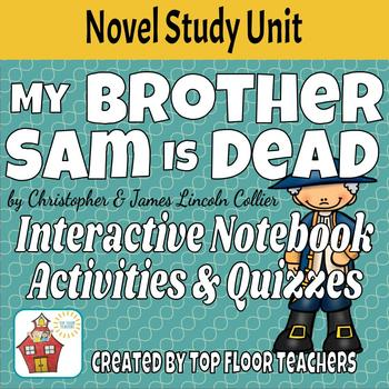 My Brother Sam Is Dead Unit and Novel Study Interactive Notebook