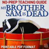 My Brother Sam Is Dead Literature Guide, Lesson Bundle, Activities - Common Core