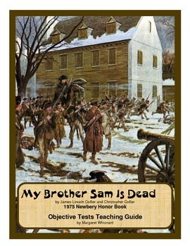My Brother Sam Is Dead Objective Test Study Guide