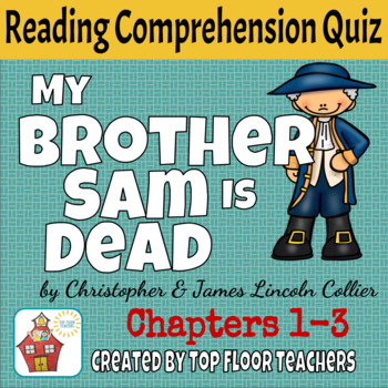 My Brother Sam Is Dead Quiz Chapters 1-3 FREEBIE