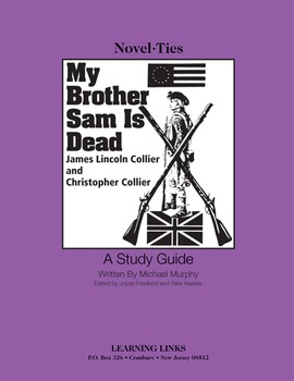 My Brother Sam - Novel-Ties Study Guide