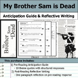 My Brother Sam is Dead - Anticipation Guide & Reflection