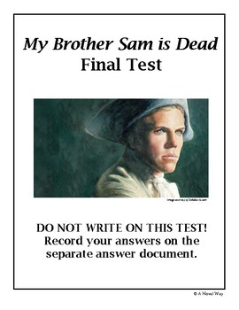 My Brother Sam is Dead Final Test