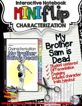 MY BROTHER SAM IS DEAD: INTERACTIVE NOTEBOOK CHARACTERIZAT