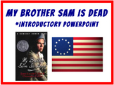 My Brother Sam is Dead Intro PowerPoint