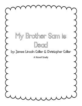 My Brother Sam is Dead - Novel Study