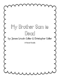 My Brother Sam is Dead - Novel Study