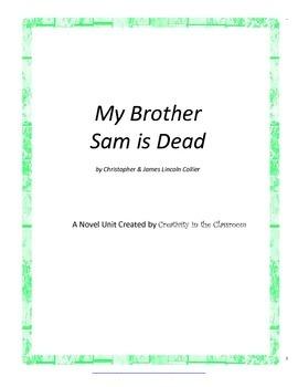 My Brother Sam is Dead Novel Unit Plus Grammar