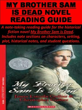 My Brother Sam is Dead Novel Reading Guide Packet