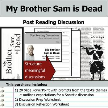 My Brother Sam is Dead - Socratic Method - Post Reading Discussions