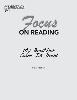 My Brother Sam is Dead Study Guide: Focus on Reading
