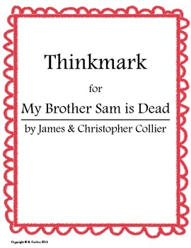 My Brother Sam is Dead Thinkmark
