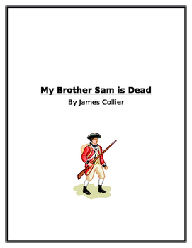 My Brother Sam is Dead Unit Questions and Test