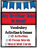 My Brother Sam is Dead Vocabulary Activities & Games (American Revolution)