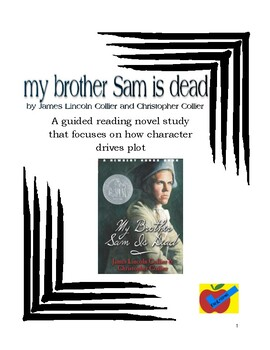 an analysis of my brother sam is dead a novel by james lincoln collier and christopher collier My brother sam is dead has 16 reviews and 22 ratings reviewer llama wrote: this book is really sad but really good by james lincoln collier, christopher collier.