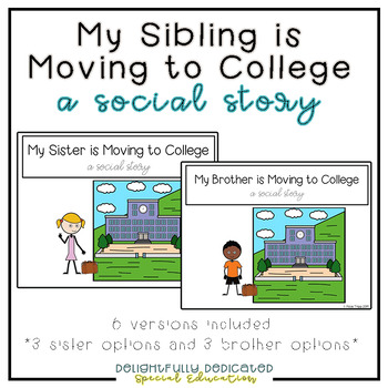 My Brother/Sister is Moving to College: A Social Story