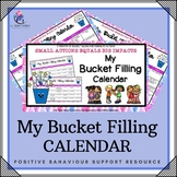 My Bucket Filling Calendar - Anti-Bullying and Kindness Week Ideas