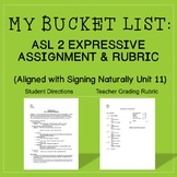 My Bucket List: ASL Expressive Assignment & Rubric (Signing Naturally Unit 11)