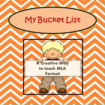 My Bucket List: MLA Format Assignment