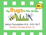 My Bugs In The Grass