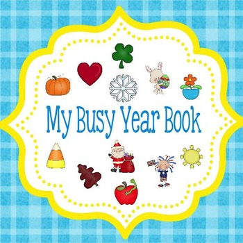 My Busy Year Book: Learn the Months of the Year