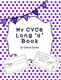 My CVCe Long 'a' Book
