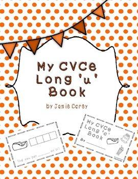 My CVCe Long 'u' Book