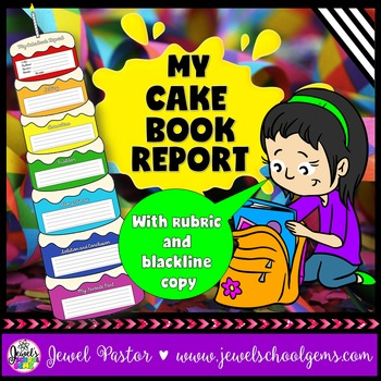creative book report cake template with rubric by jewel 39 s school gems. Black Bedroom Furniture Sets. Home Design Ideas