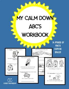 My Calm Down ABC's Workbook