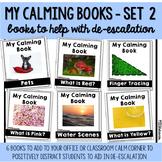 My Calming Books - Set 2   6 Books for De-Escalation