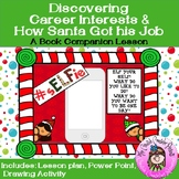 My Career Interests & How Santa Got His Job School Counseling Guidance Lesson