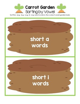 My Carrot Garden - Sorting by Vowel Sound (-ang, -ing, -ong, -ung words)
