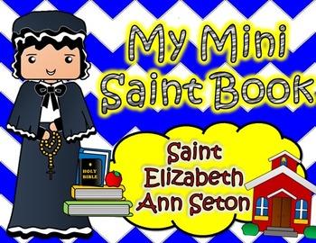 My Catholic Mini Saint Book - Saint Elizabeth Ann Seton