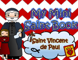 My Catholic Mini Saint Book - Saint Vincent de Paul