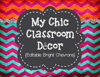 My Chic Classroom Decor {Editable Bright Chevrons}