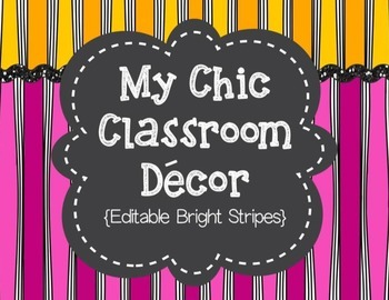 My Chic Classroom Decor {Editable Bright Stripes}