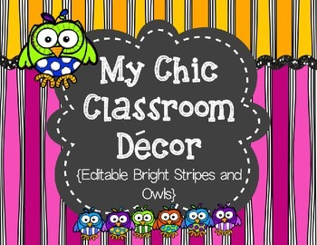 My Chic Classroom Decor {Editable Bright Stripes and Owls}