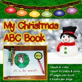 Christmas Activities: Christmas ABC Book - Fine Motor Skills - Coloring