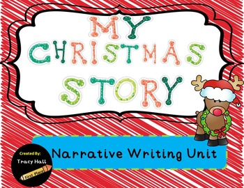 My Christmas Story-Narrative Writing