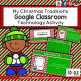 My Christmas Traditions (Google Drive Assignment)