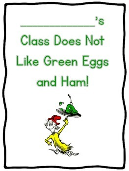 My Class Does Not Like Green Eggs and Ham!