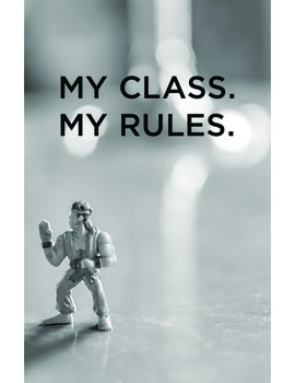 """""""My Class. My Rules"""" (POSTER)"""