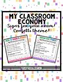 My Classroom Economy Confetti Theme