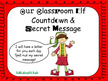 My Classroom Elf Countdown and Secret Message