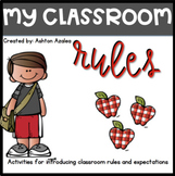 My Classroom Rules: Activities for Introducing Rules the F